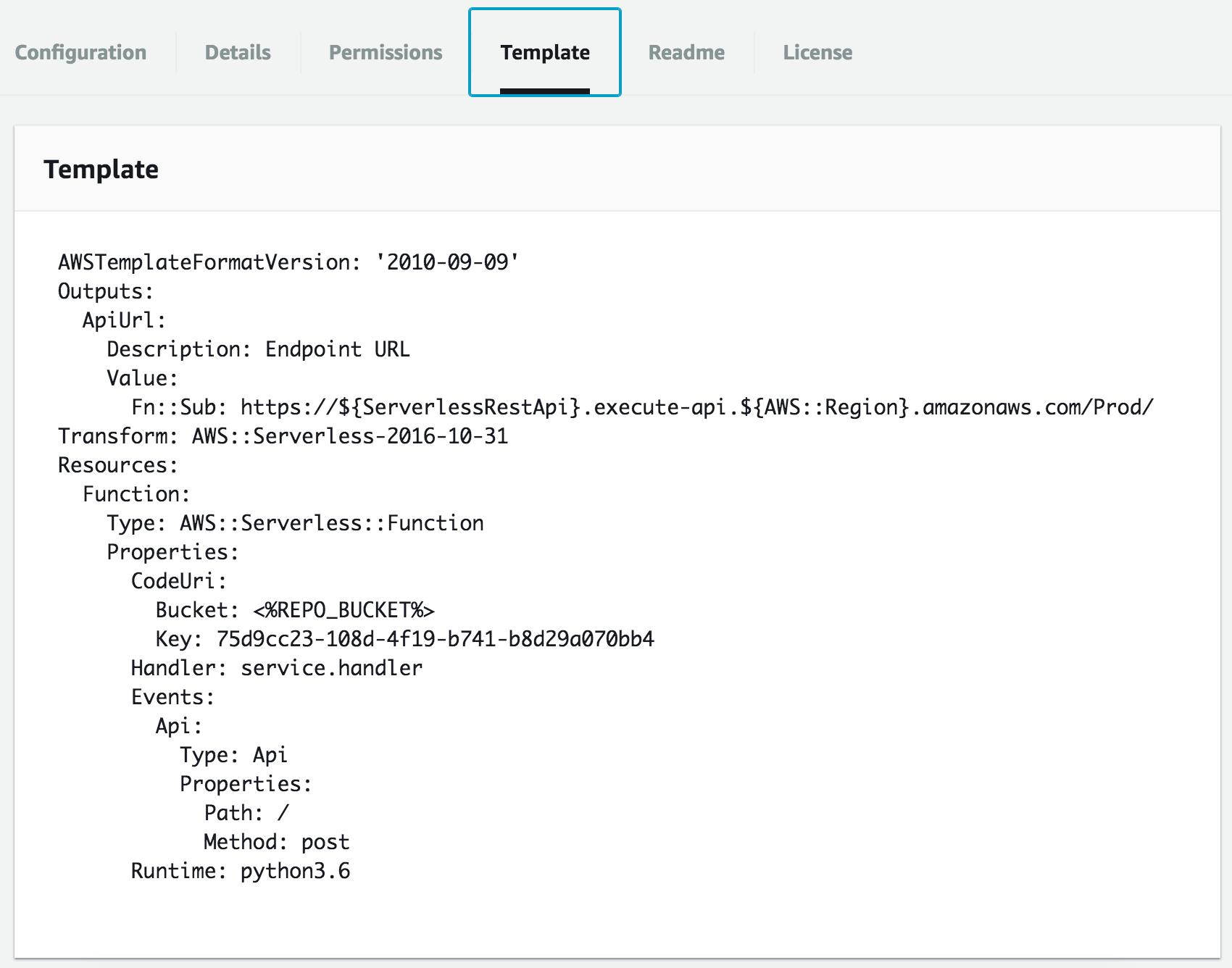 Template - 実際にデプロイされる AWS SAM テンプレートも表示してくれます. こんなサクッと見えちゃうと雑な名前を書きにくいですね.