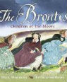 The Brontës: children of the Moors: a picture book by Mick Manning and Brita Granström