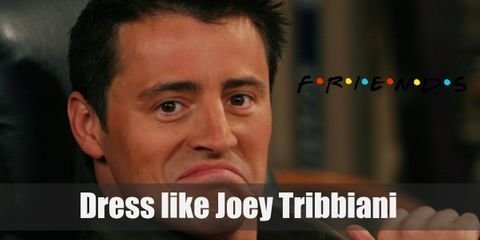 Out of all three boys, Joey Tribbiani shows a little more style than the others . But for this particular outfit, he wears something comical as revenge for Chandler's prank.