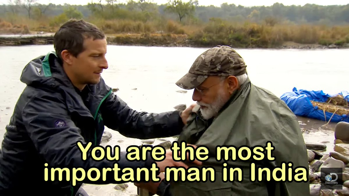 Modi Bear Grylls Man vs. Wild You are the most important man in India