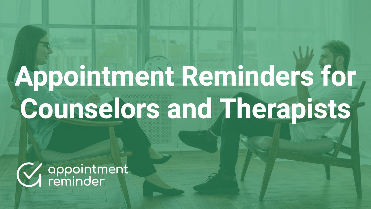 Counselors & Therapists | AppointmentReminder.com
