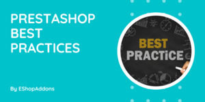 PrestaShop Best Practices