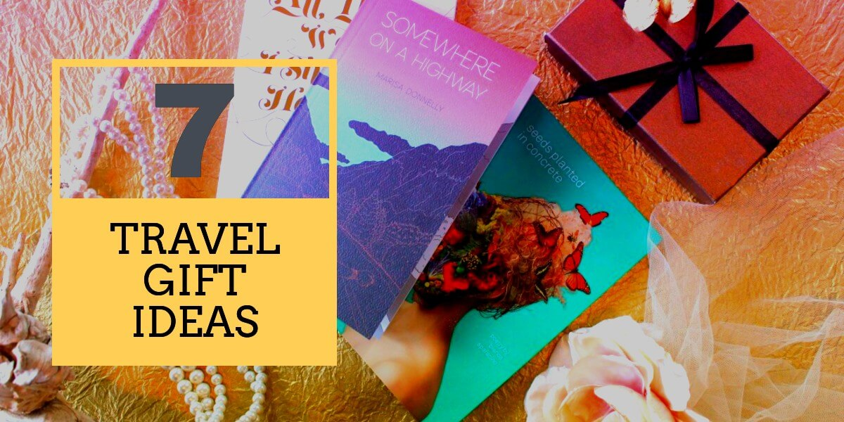 7 Amazing and Useful Gift Ideas for People Who Travel