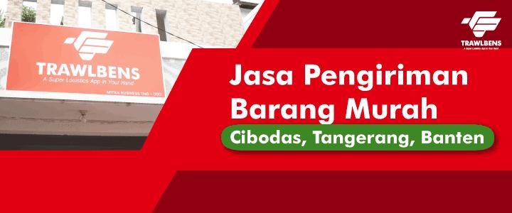 Jasa Pengiriman Barang Murah di Cibodas, Tangerang, Banten