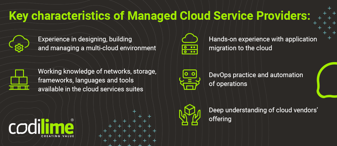 Key characteristics of Managed Cloud Service Providers
