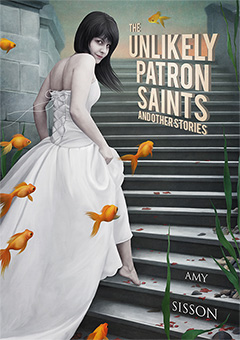 Cover for Unlikely Patron Saints, by Amy Sisson.