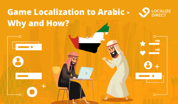 Game Localization To Arabic - Why And How?