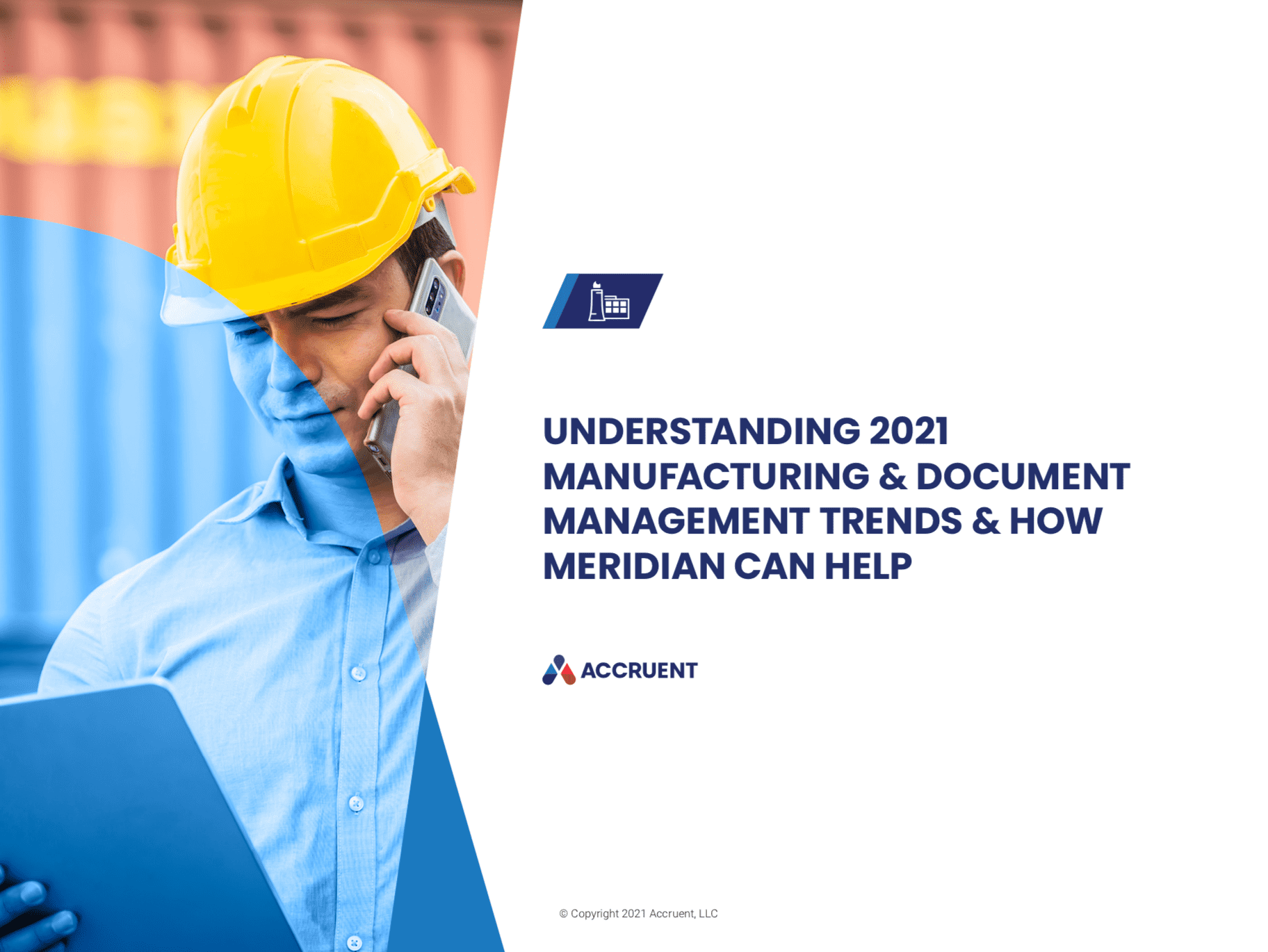 Accruent - Resources - eBooks - Understanding 2021 Manufacturing & Document Management Trends & How Meridian can Help - Cover Image