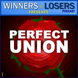 Perfect Union on the Winners and Losers podcast