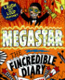 Megastar: the Fincredible diary of Fin Spencer by Ciaran Murtagh & Tim Wesson