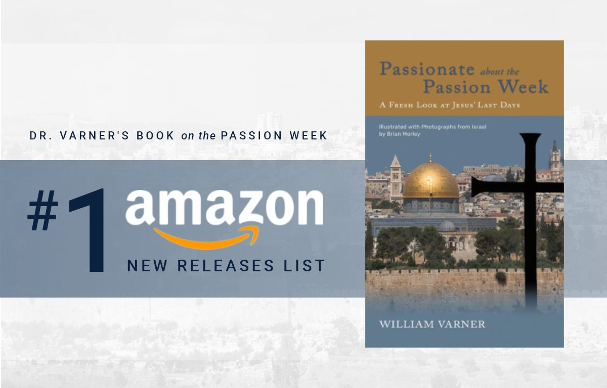 Dr. Varner's Book on the Passion Week #1 on Amazon's New Releases List