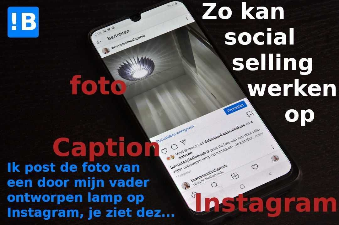 Foto smartphone met Instagrambericht en toelichting.