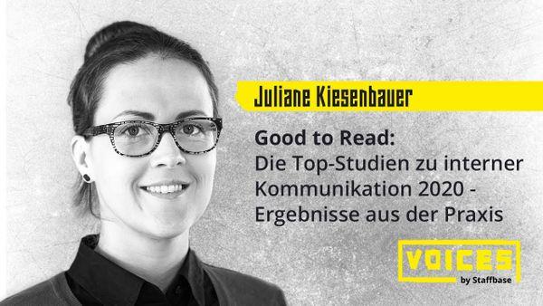 Dr. Juliane Kiesenbauer: Good to Read: Die Top-Studien zu interner Kommunikation 2020