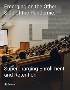 Emerging on the Other Side of the Pandemic: Supercharging Enrollment and Retention Cover