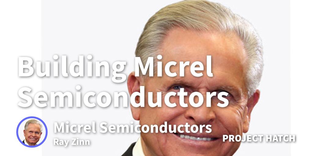 micrel semiconductors ray zinn