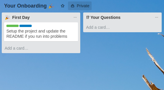 A task on trello that asks new hires to update the README if they run into problems