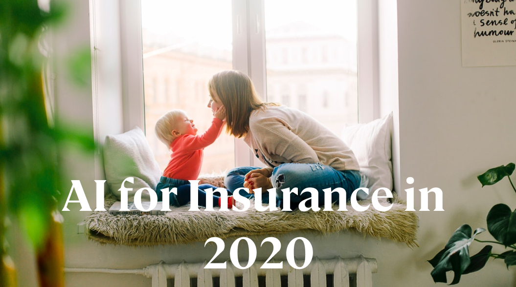 Influence AI has in Insurance industry in 2020