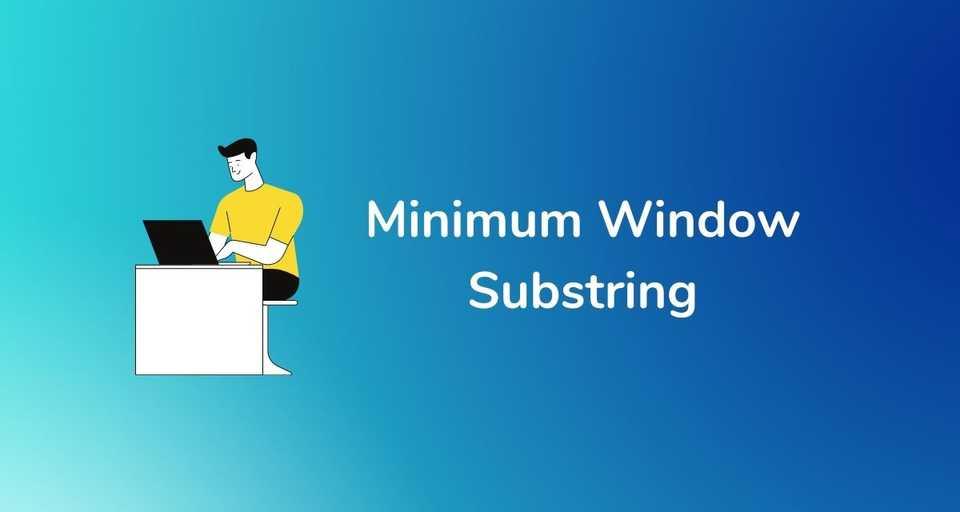Minimum Window Substring