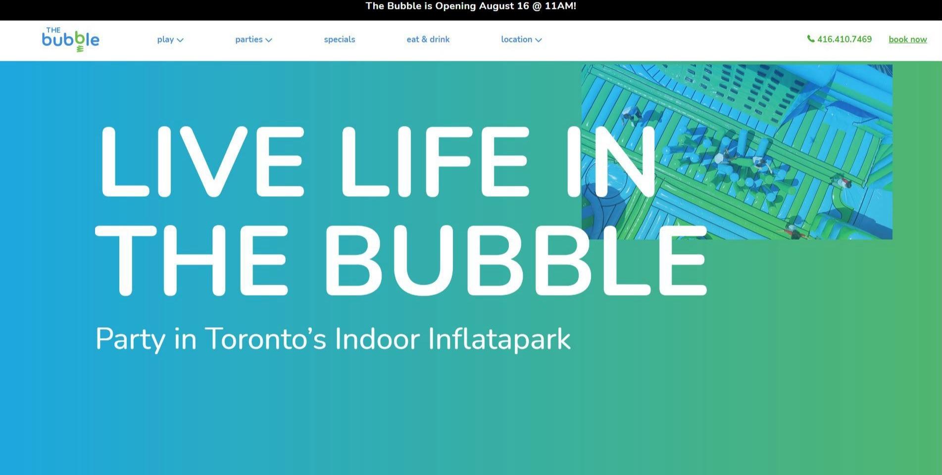 The Bubble Toronto