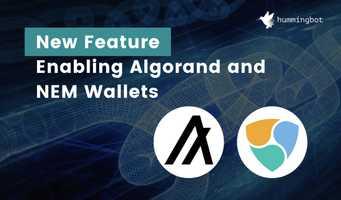Hummingbot Miner adds support for Algo and NEM wallets