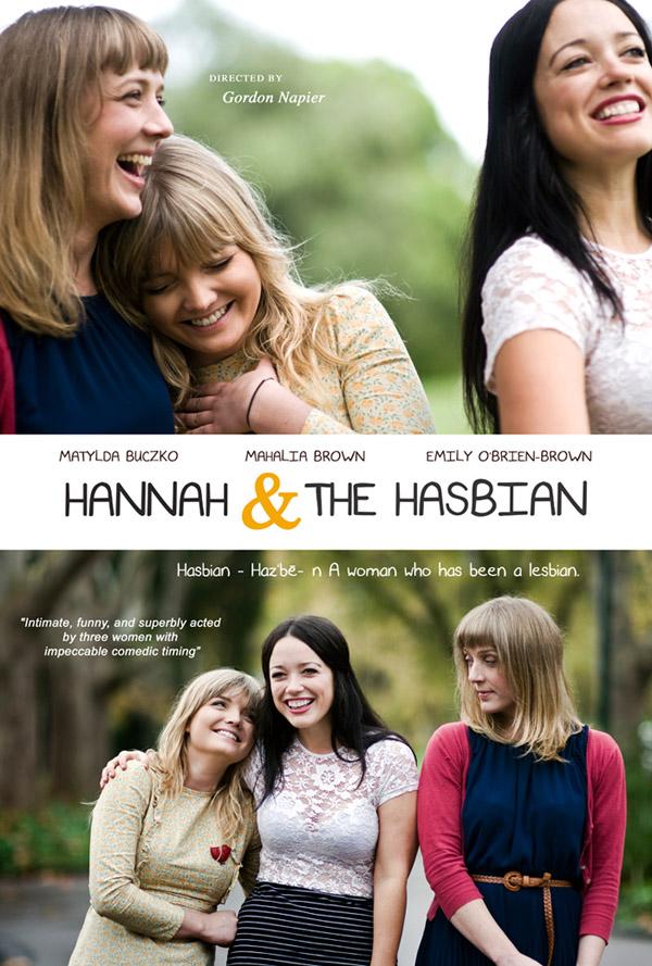 Hannah & The Hasbian, Mahalia Brown, Actor, Melbourne, Australia