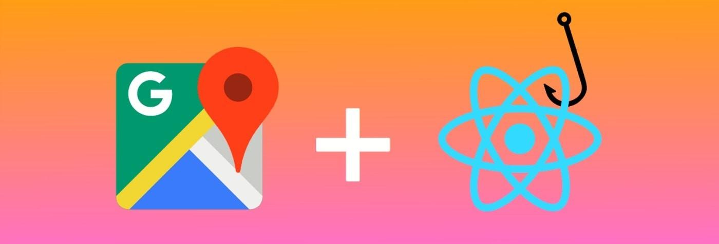 Google Maps + React Hooks | Publiuslogic
