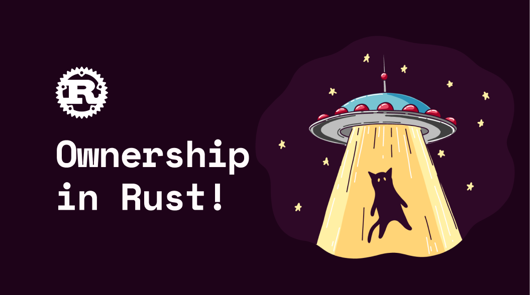Ownership in Rust #RustWorthy Part 2