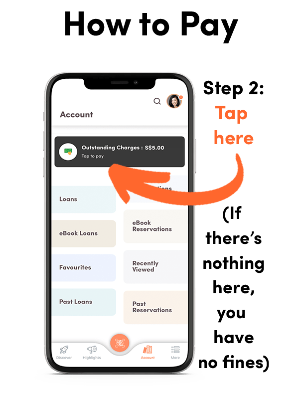 A screenshot of the updated NLB Mobile app (Feb 2021 release), showing how to pay fees and fines - step 2.