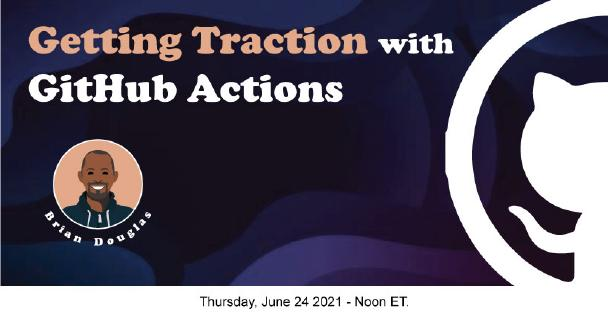Banner for Getting Traction with GitHub Actions