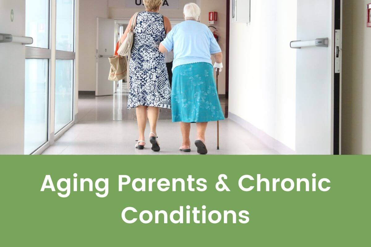 A simple plan to Aging with Elderly Parents and Chronic Conditions.- Featured Shot