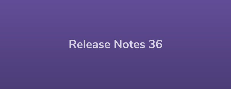 Esper Release Notes – DevRel 36