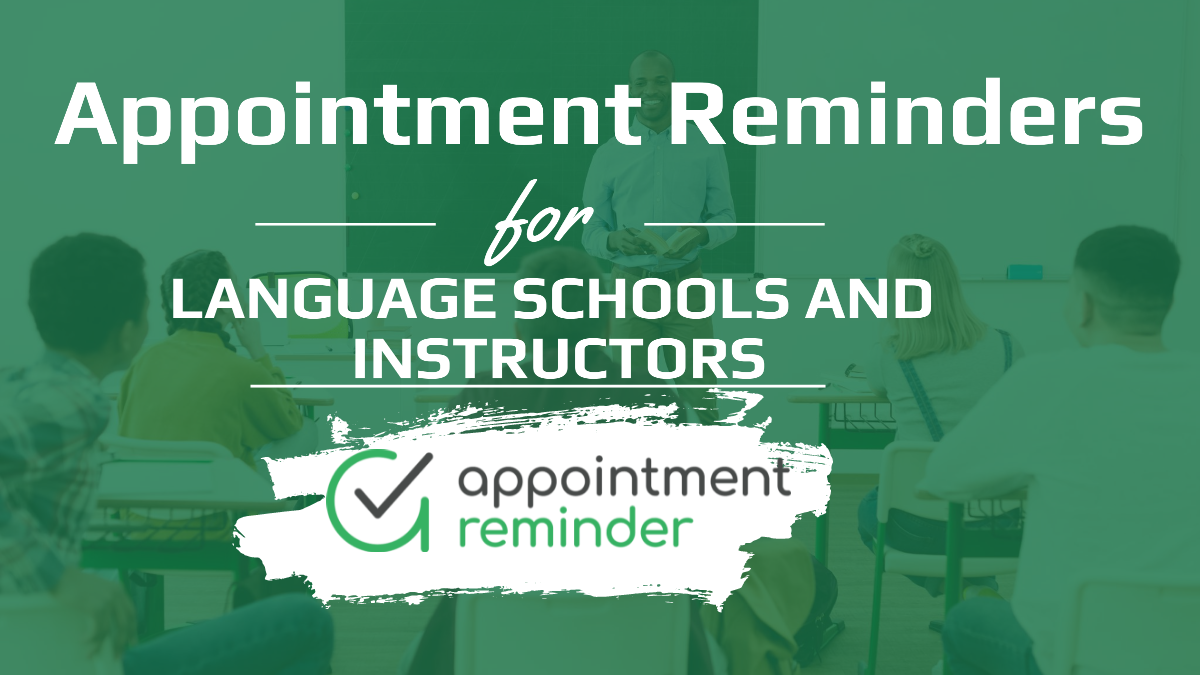Language Schools and Instructors   AppointmentReminder.com