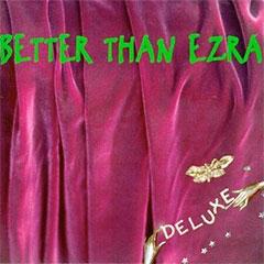 Better Than Ezra Deluxe album cover
