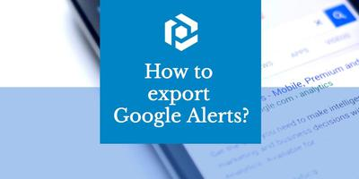 Cover image for Export Google Alerts to a spreadsheet