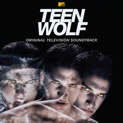 Various artists - Teen Wolf (Original Television Soundtrack)