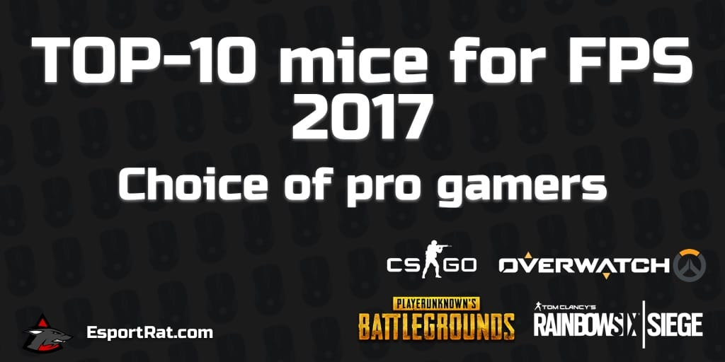 TOP 10 Gaming Mice for FPS 2017 - Choice of pro gamers
