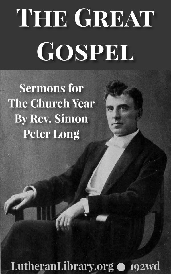The Great Gospel by Simon Peter Long