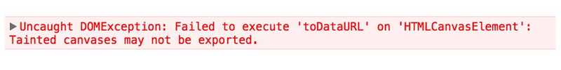 The Tainted Canvas error message in the console