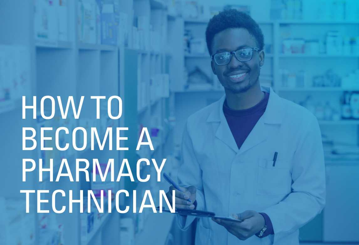 Page title: How to Be A Pharmacy Technician
