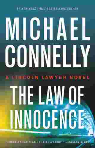 The Law of Innocence, by Michael Connelly