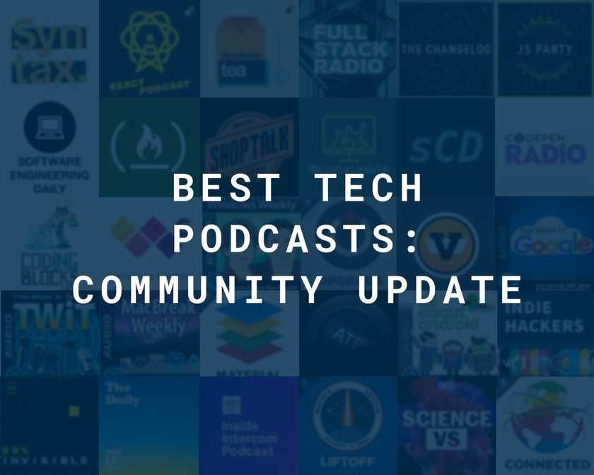 Top Tech and Dev Podcasts: Community Update cover image