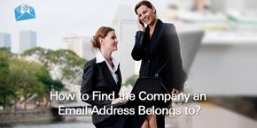 How to Find the Company an Email Address Belongs To?