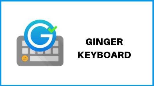 Ginger - best Keyboard apps