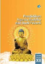 Kelas 12 SMA Pendidikan Agama Buddha dan Budi Pekerti Siswa