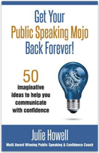 Get Your Public Speaking Mojo Back