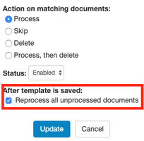 Cover image for Prevent reprocessing unprocessed documents after saving a template