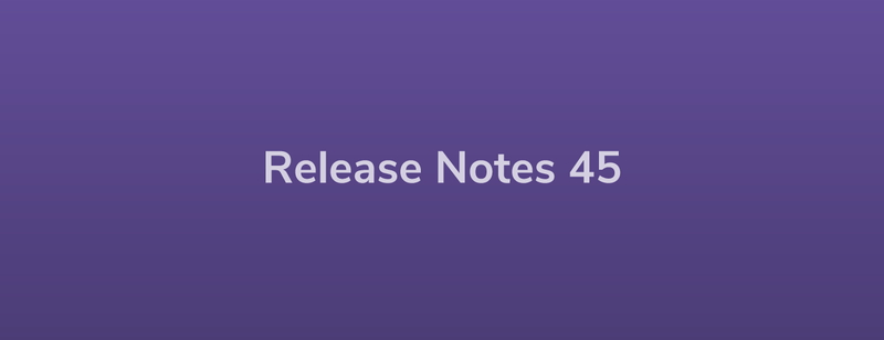 Esper Release Notes – DevRel 45