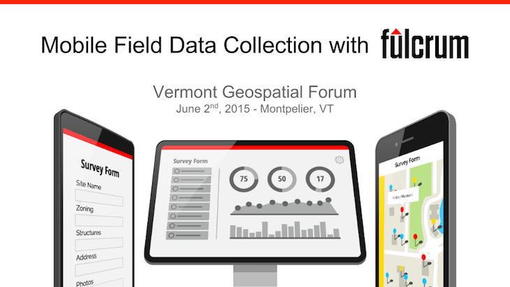 Fulcrum at VT Geospatial Forum 2015
