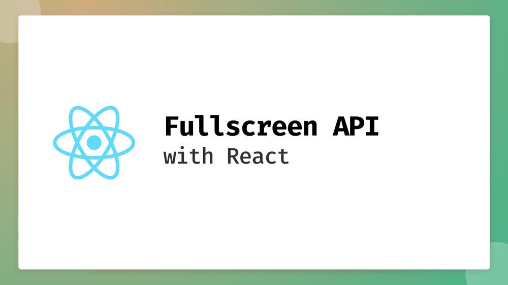 Title Card - Fullscreen API with React