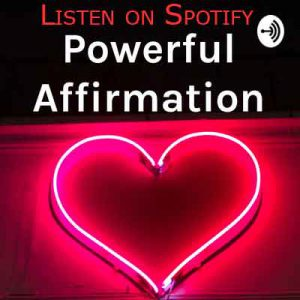 listen to powerful morning affirmations on spotify